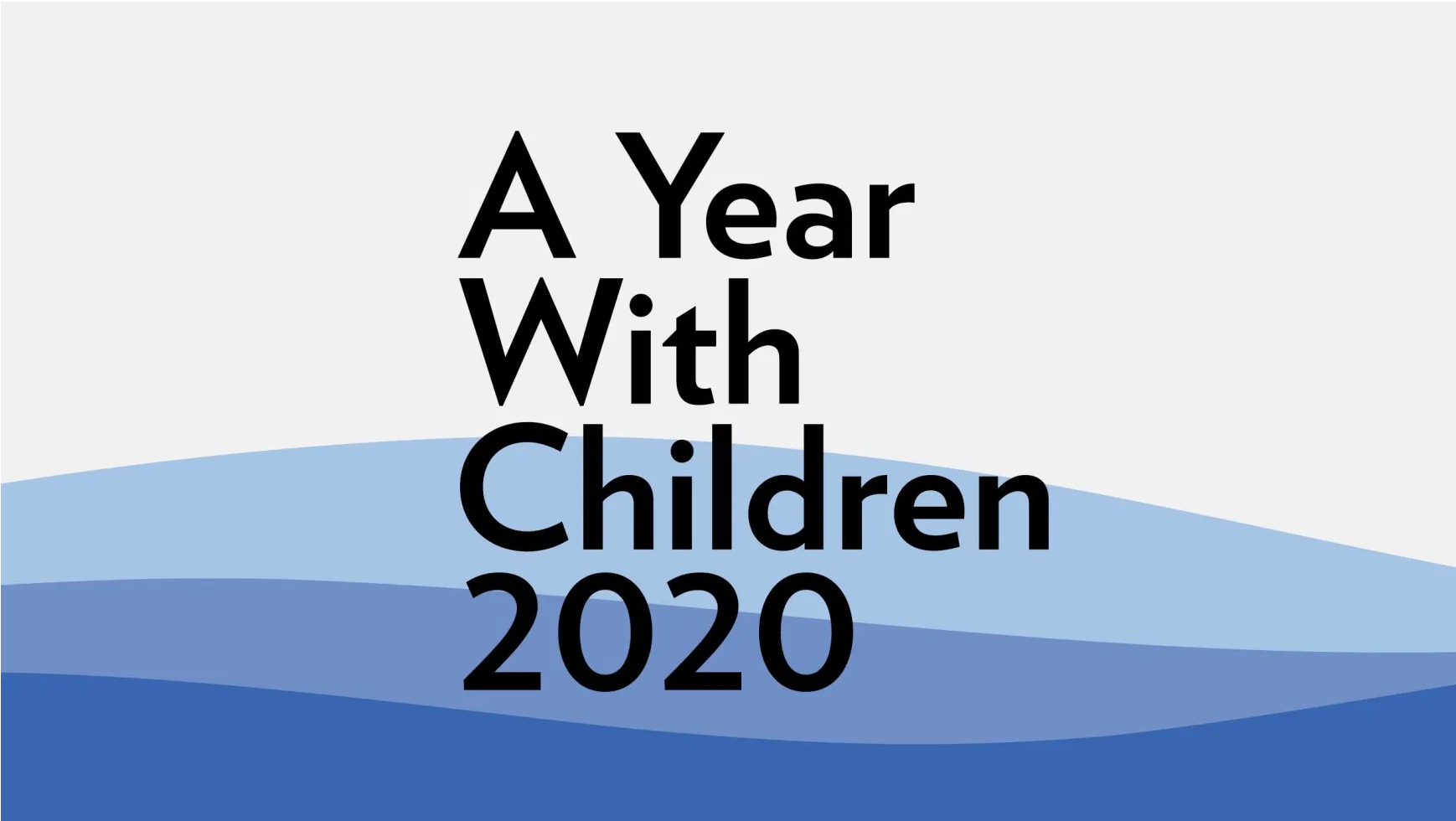 Guggenheim Presents A Year with Children 2020